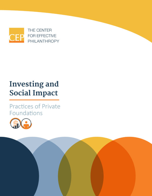 Investing and Social Impact: Practices of Private Foundations